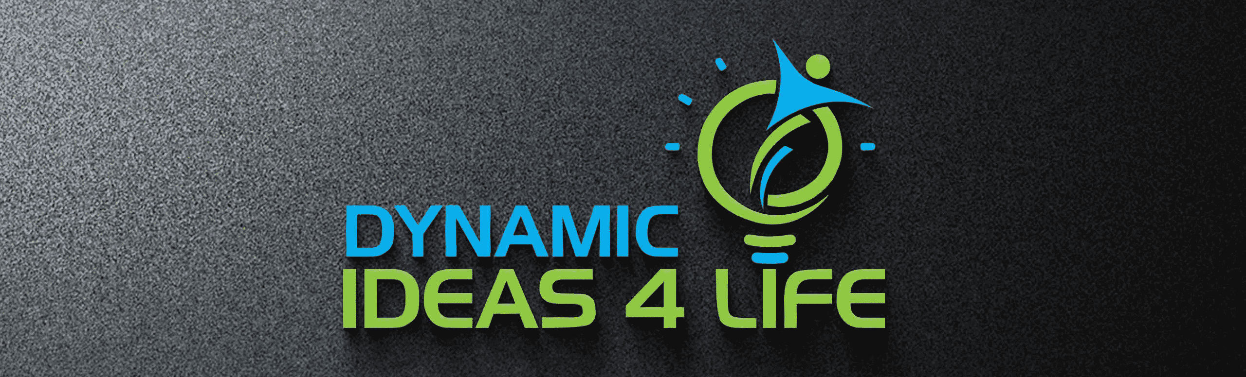 Welcome to Dynamic Ideas 4 Life