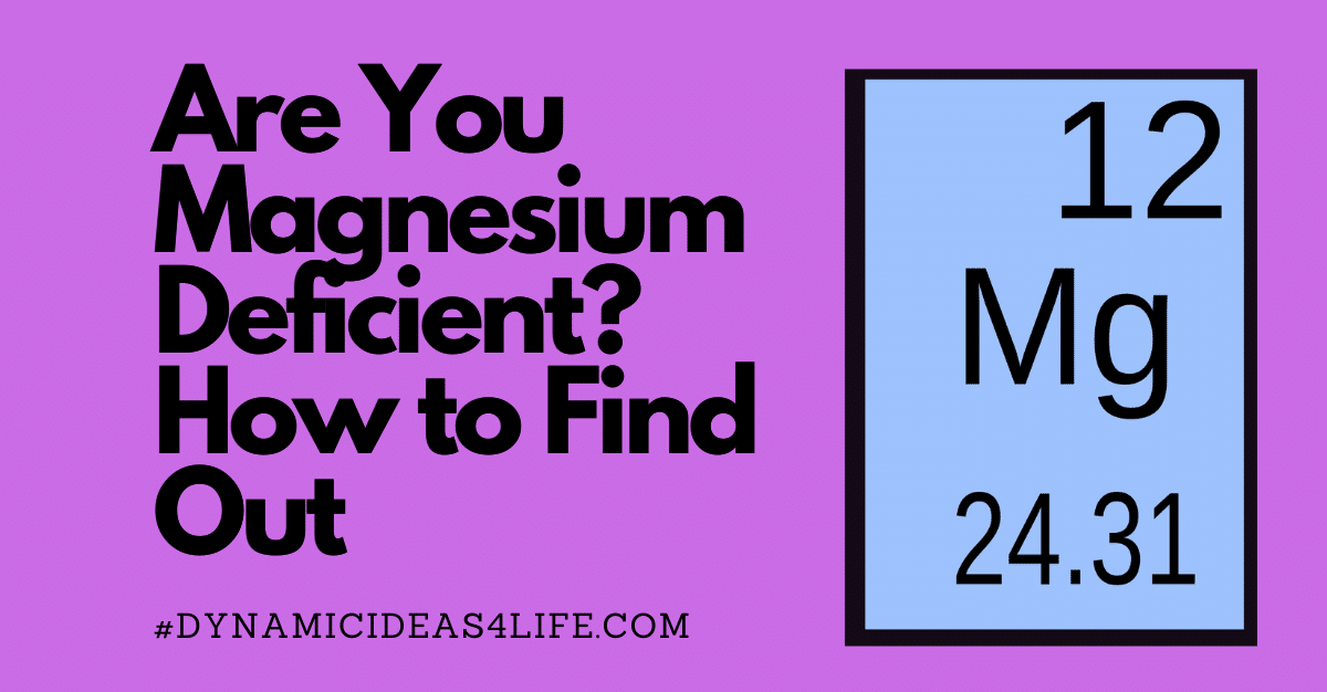 Are you magnesium deficient featured image