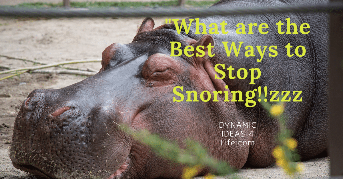 What are the best ways to stop snoring