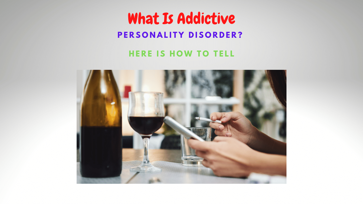 what is addictive personality disorder