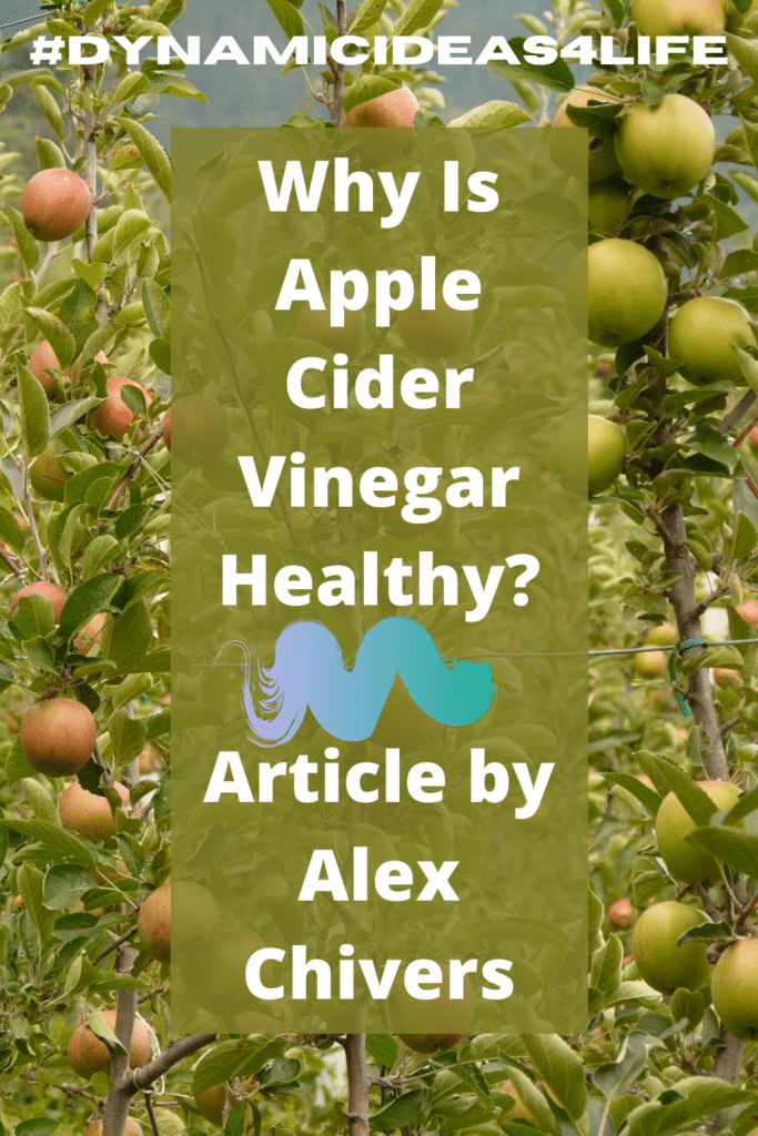 Why is Apple Cider Vinegar Healthy?