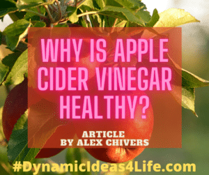 why is apple cider vinegar healthy