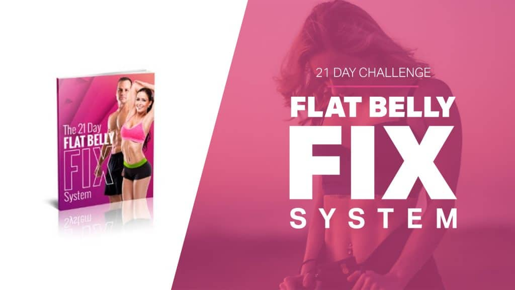 what is the 21 day flat belly fix
