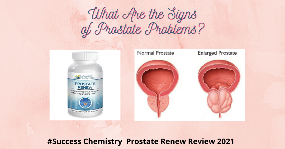 what are signs of problems with prostate