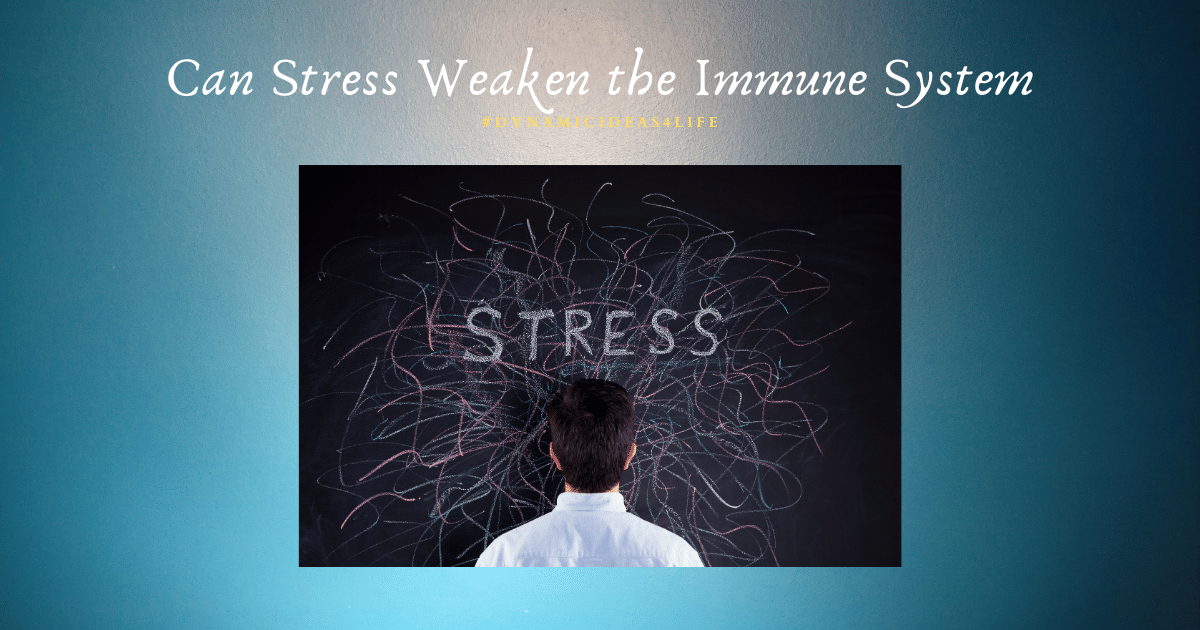 can stress weaken the immune system