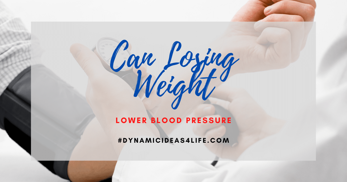 can losing weight lower blood pressure