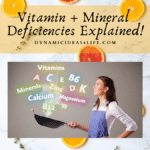 12 vitamin and mineral deficiencies explained