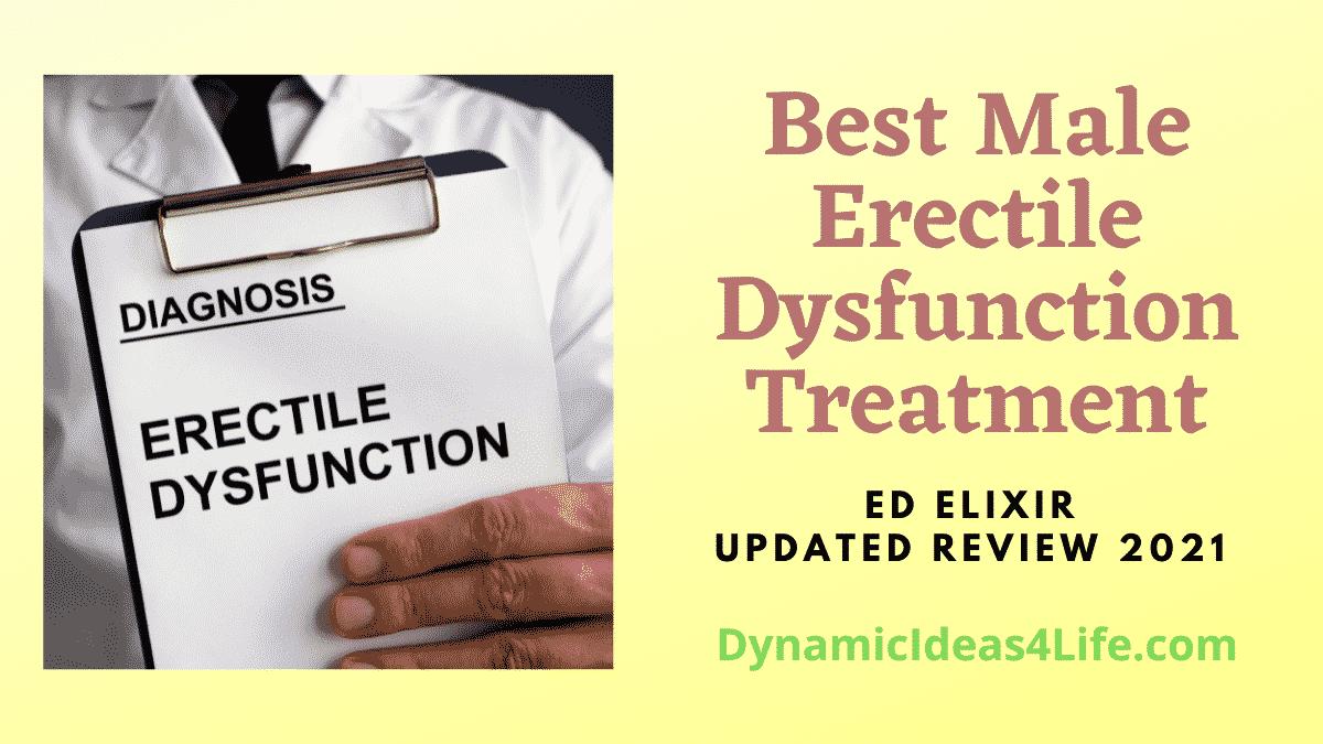 Best Male Erectile Dysfunction treatment
