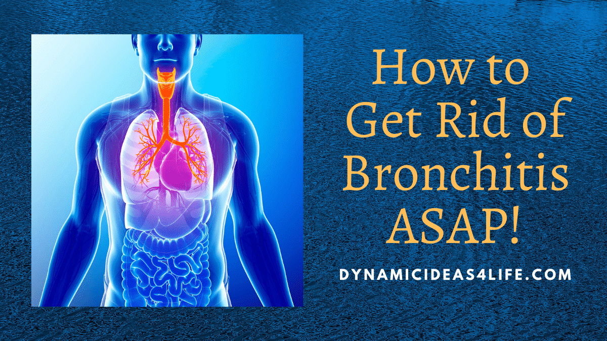 How to get rid of bronchitis